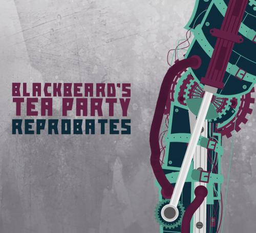 Blackbeards-Tea-Party-Reprobates-Cover