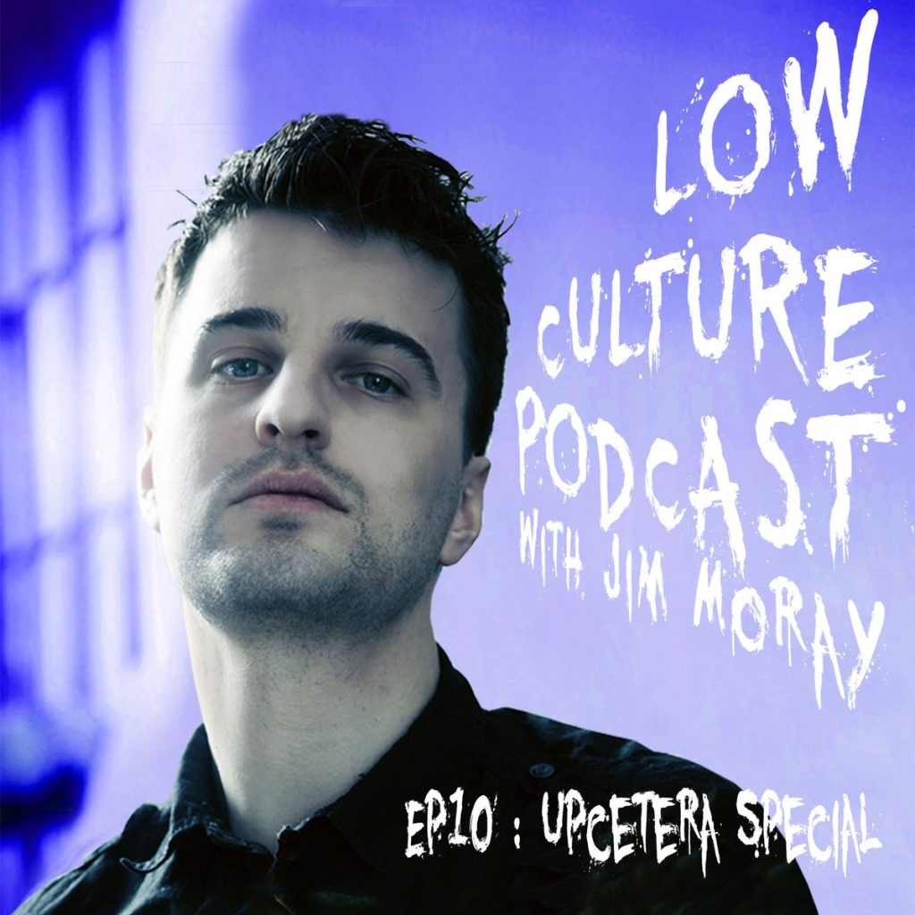 low culture podcast
